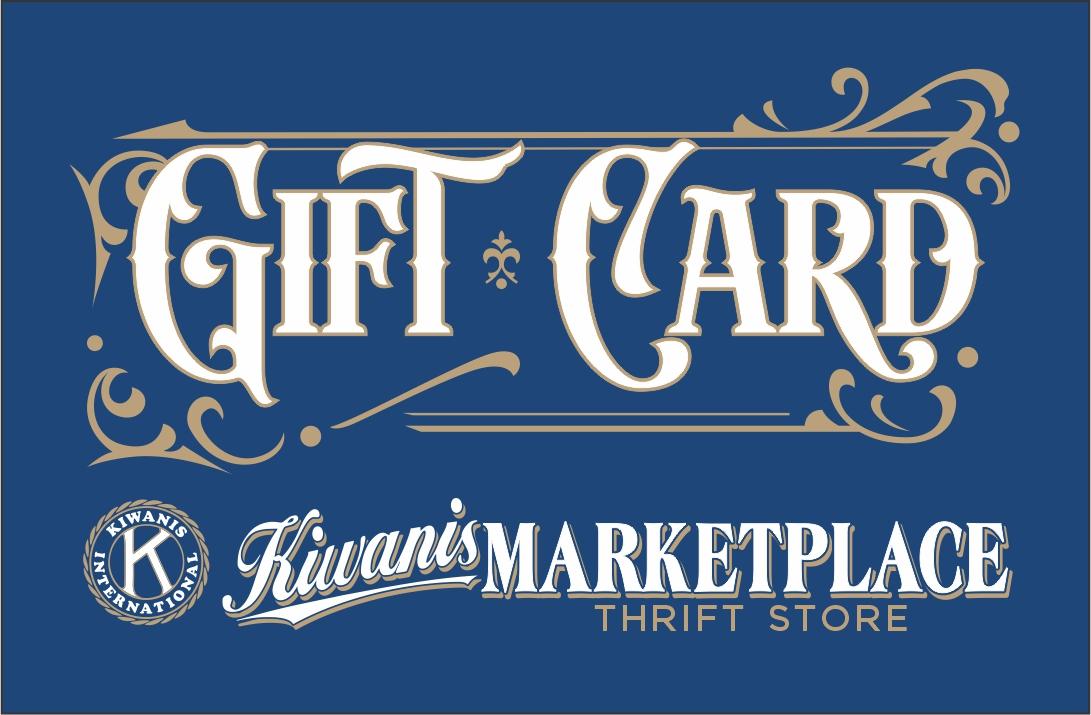 Kiwanis Marketplace Gift Card
