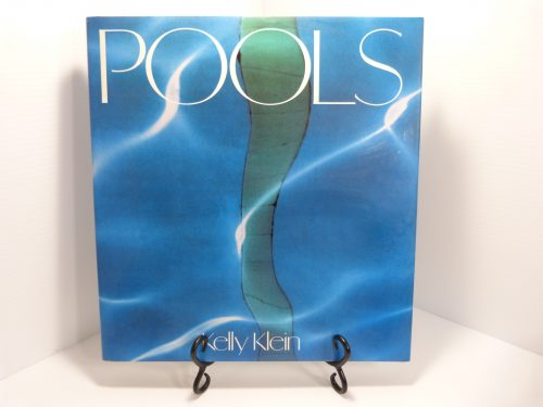 Pools Kelly Klein 1st Hardcover Signed 1992